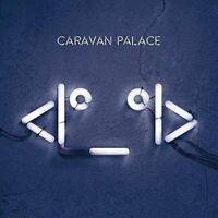 Caravan Palace - I [CD]