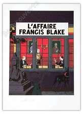 Affiche Sérigraphie Ted Benoit Blake et Mortimer L'Affaire Francis Blake 55x75