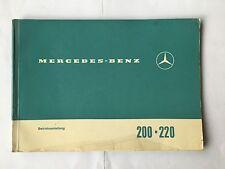 Bedienungsanleitung Betriebsanleitung Mercedes 200 220 200/8 220/8 W115 W 115
