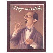 El Higo Mas Dulce (Especiales de a la Orilla del Viento) (Spanish Edit-ExLibrary