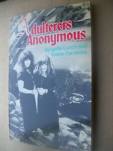 LYDIA LUNCH EXENE CERVENKA Adulterers Anonymous CUT THROAT SLUTS PUNK BITCHES!!