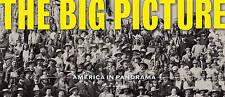 The Big Picture: America in Panorama by Joshua Sapan (Hardback, 2013)
