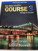 Big Ideas Math Course 3 A Bridge to Success HC Middle School TEACHER Textbook