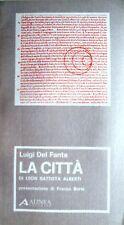 LUIGI DEL FANTE LA CITTÀ DI LEON BATTISTA ALBERTI ALINEA 1982
