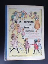 Superbe album Reliure La semaine de Suzette 1933 TRES TRES BON ETAT Becassine