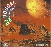 DJ DOUGAL (OLD SKOOL HAPPY HARDCORE) VOL.1. (MIX CD) LISTEN - SMD, PARTY TIME..