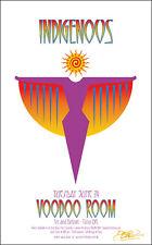 Indigenous Original 2003 Tulsa Ok Voodoo Room Concert Poster Signed