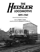 The HEISLER LOCOMOTIVE - 1891-1941 -- (Revised & Updated 2018 NEW BOOK)