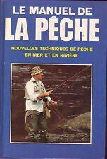 Pêche ! Le manuel de la pêche ! mer et rivière ! C44