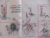 DESSIN DE PRESSE HUMORISTIQUE 1964 KIRAZ LES PARISIENNES ET LEURS MONITEURS