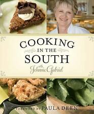 Cooking in the South with Johnnie Gabriel by Johnnie Gabriel (2008, Hardcover)