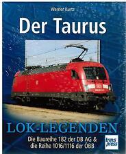 Libro leyendas de locomotora de la Taurus Serie 182 DB AG & 1016 1116 ÖBB Werner