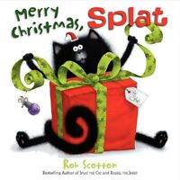 Merry Christmas, Splat (Splat the Cat) by Rob Scotton