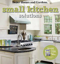Small Kitchen Solutions by Better Homes & Gardens (Paperback, 2010)