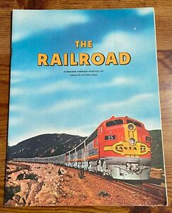 THE RAILROAD 1962 ATCHINSON TOPEKA & SANTA FE