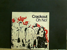 CRACKOUT  Oh No!   L.P.   Indie    LOVELY COPY !