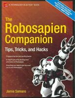 Robosapien Companion : Tips, Tricks, And Hacks, Paperback by Samans, jamie, B...