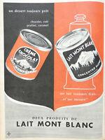 PUBLICITÉ DE PRESSE 1957 DEUX PRODUITS DU LAIT MONT BLANC CHOCOLAT CAFÉ PRALINÉ