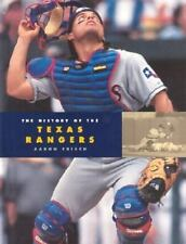 The History of the Texas Rangers (Baseball: The Great American Game)-ExLibrary