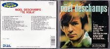 CD 22T NOEL DESCHAMPS TE VOILA DE 1989 EXCLUSIVITÉ DU CLUB DIAL