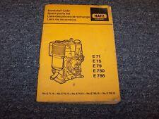 Hatz E71 E75 E79 E780 E786 Diesel Engine Factory Original Parts Catalog Manual