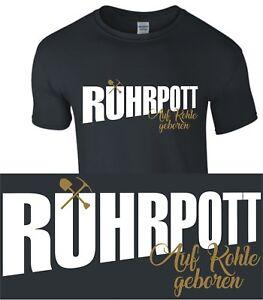 Ruhrpott auf Kohle T-Shirt Shirt Zeche Bergbau Ruhrgebiet Glück Gelsenkirchen