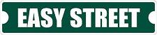"*Aluminum* Easy Street Sign 4"" x 18"" Metal Novelty Street Sign  SS 1259"