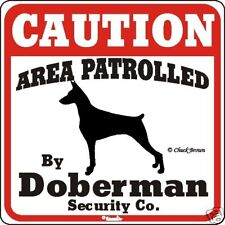 Doberman Caution Dog Sign