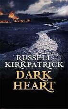 Kirkpatrick, Russell, Dark Heart: The Broken Man: Book Two, Very Good Book