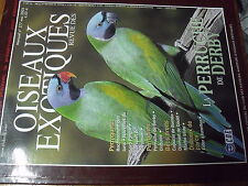 ?µ Revue des Oiseaux Exotiques n°277 Perruche Derby Capucin Diamant Eider...