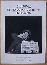 50 ans de photographie de presse en Côte d'Or (1944 à 1990)