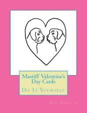 Mastiff Valentine's Day Cards: Do It Yourself