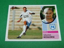 MICHALOWSKI MONTPELLIER HERAULT MSC PANINI FOOT 2003 FOOTBALL 2002-2003