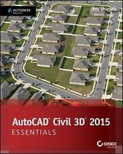 AutoCAD Civil 3D 2015 Essentials: Autodesk Official Press, Chappell, Eric, Good