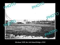 OLD LARGE HISTORIC PHOTO OF HEXHAM NSW, VIEW OF THE ASH ISLAND BRIDGE c1910