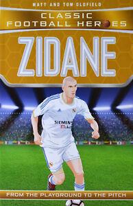 Brand New Classic Football Heroes: Zidane by Matt and Tom Oldfield