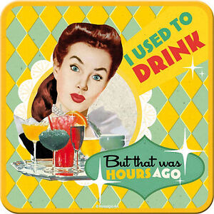 Nostalgic Art dessous de Verre Métalliques I Used To Drink BAR Fun 9 x 9