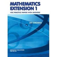 Mathematics Extension 1 Practice Papers with Answers HSC