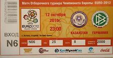 TICKET 12.10.2010 Kasachstan - Deutschland