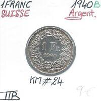 SUISSE - 1 FRANC - 1940 B - Pièce de Monnaie en Argent // Qualité: TTB