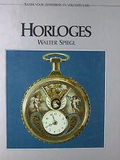Horloges By Walter Speigl (Book in German) Used Vintage Watch Read - 40HH