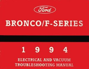 1994 Ford Bronco F-Series Electrical Vacuum Diagnostic Troubleshooting Procedure