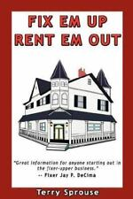 Fix 'em Up, Rent 'em Out: How to Start Your Own House Fix-up & Rental-ExLibrary