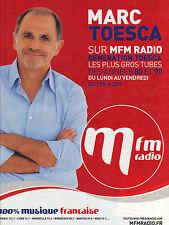 PUBLICITE ADVERTISING  2012   MFMradio    MARC TOESCA