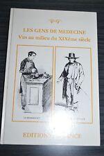 Les gens de médecine vus au milieu du XIXème siècle