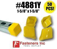 (QTY 50) Plastic Yellow End Caps Unistrut Channel Strut 1-5/8'' #4881Y P2860-10