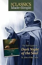 Tan Guide to Dark Night of the Soul St. John of the Cross (Classics Made Simple)