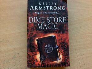 Dime Store Magic by Kelley Armstrong Otherworld Series Book 3 (Paperback 2004)GC
