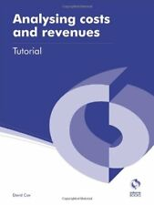 Analysing Costs and Revenues Tutorial (AAT Accounting - Level 3 Diploma in Acc,
