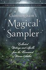 Cunningham's Magical Sampler: Collected Writings & Spells, by Scott Cunningham!